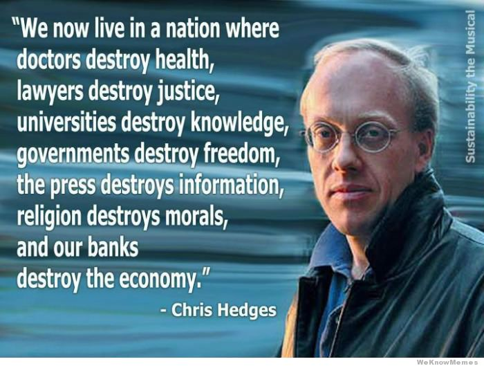 we now live in a nation Chris Hedges